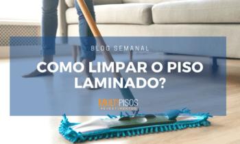 Como limpar o piso laminado de maneira correta?